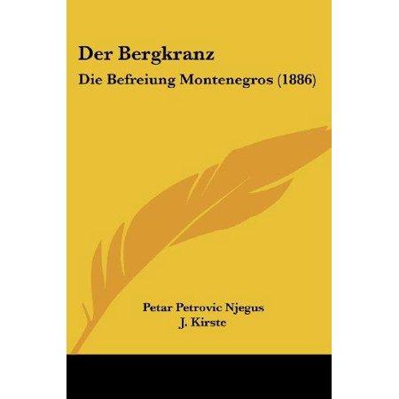 Der Bergkranz  Die Befreiung Montenegros  1886