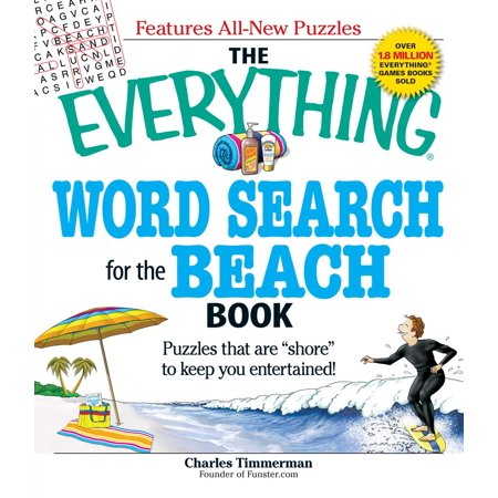 The Everything Word Search For The Beach Book   Puzzles That Are  Shore  To Keep You Entertained
