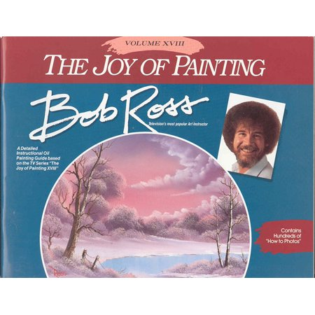 Bob Ross The Joy Of Painting Book 18  Paintings Include  Half Oval Vignette  Absolutely Autumn  Mountain Seclusion  By Bobross