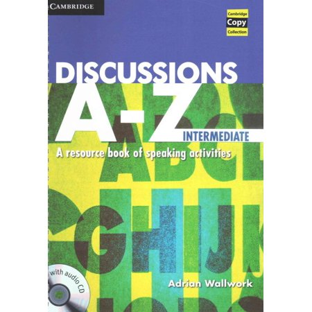 Discussions A-Z Intermediate Book and Audio CD : A Resource Book of Speaking Activities