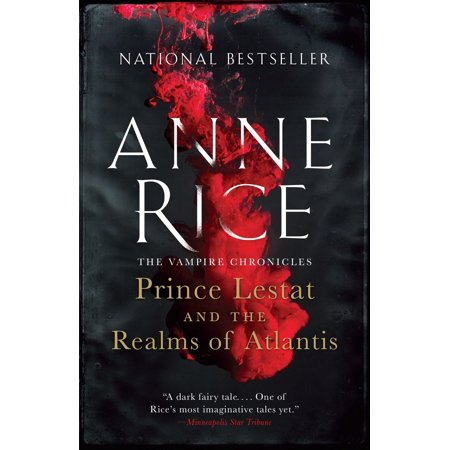 Prince Lestat and the Realms of Atlantis : The Vampire (Devil Vampire Chronicles Book)