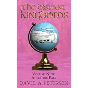 The Distant Kingdoms Volume Nine: After the Fall - eBook