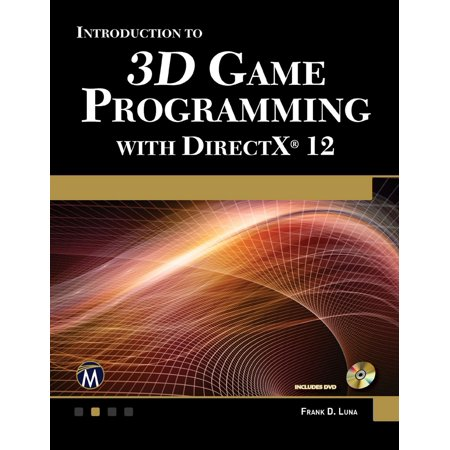 Introduction to 3D Game Programming with DirectX 12 - (Introduction To 3d Game Programming With Directx 10)