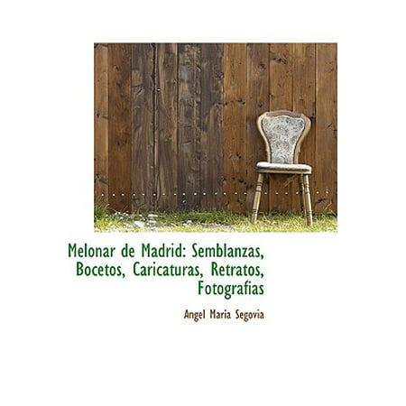 Melonar de Madrid : Semblanzas, Bocetos, Caricaturas, Retratos, Fotografias for $<!---->