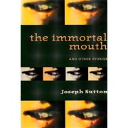 The Immortal Mouth and Other Stories - eBook