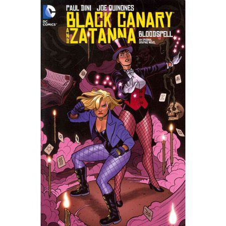 Black Canary and Zatanna: Bloodspell by