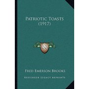Patriotic Toasts (1917)