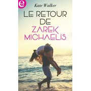 Le retour de Zarek Michaelis - eBook