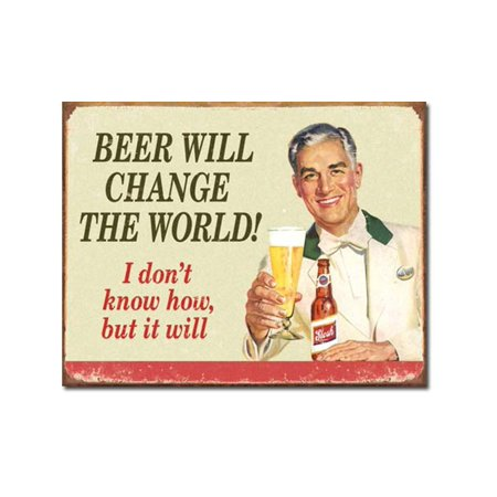Ephemera - Beer Change Wood Tin Sign 16 x 12in, Cool vintage-style art and clever, amusing text By