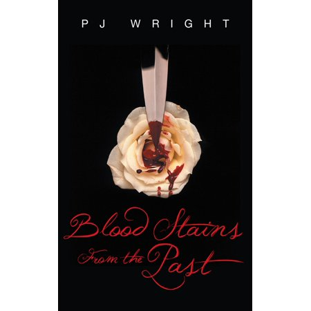 Blood Stains from the Past - eBook (Blood Stain Removal From Clothing That Set In)