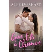 Give Us a Chance - eBook