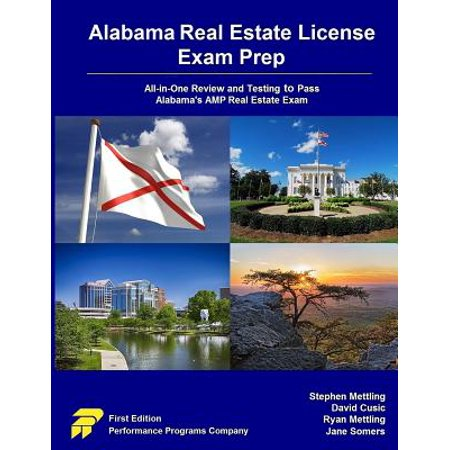 Alabama Real Estate License Exam Prep : All-In-One Review and Testing to Pass Alabama's Amp Real Estate (Best Real Estate License Course California)