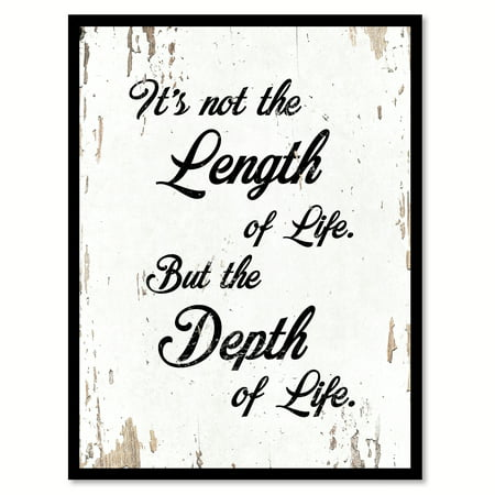 It's not the length of life but the depth of life Quote Saying White Canvas Print with Picture Frame Home Decor Wall Art Gift Ideas 7