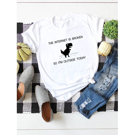 Summer Women The Internet Is Broken T Shirt Cartoon Dinosaur Print O Neck Short Sleeve Cotton Casual Top - image 5 of 6