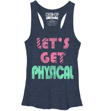 Chin Up Women's Let's Get Physical Racerback Tank Top