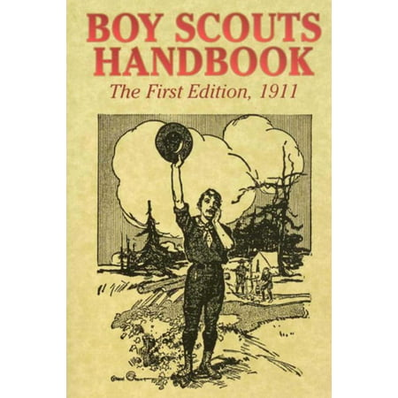 Boy Scouts Handbook (the First Edition), 1911 (Paperback)](Boy Scout Halloween Activities)