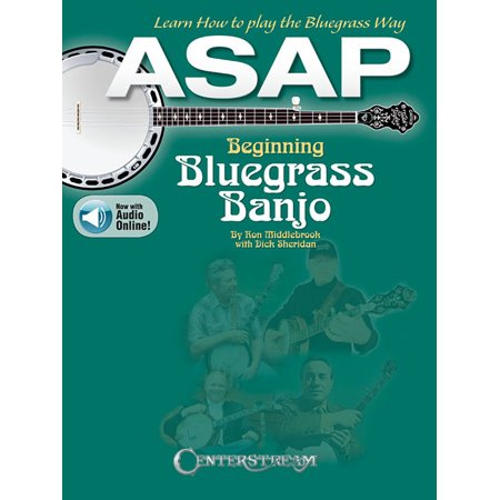 ASAP Beginning Bluegrass Banjo: Learn How to Pick the Bluegrass Way (Other)