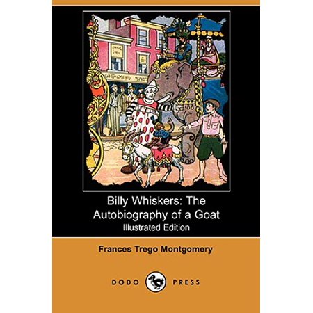 Billy Whiskers : The Autobiography of a Goat (Illustrated Edition) (Dodo