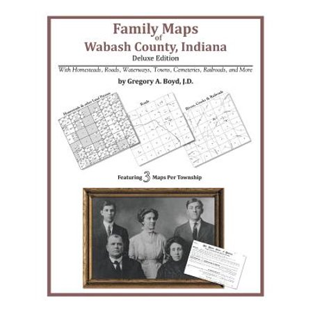 Wabash County Indiana (Family Maps of Wabash County, Indiana)