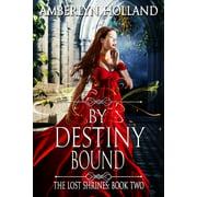 By Destiny Bound - eBook
