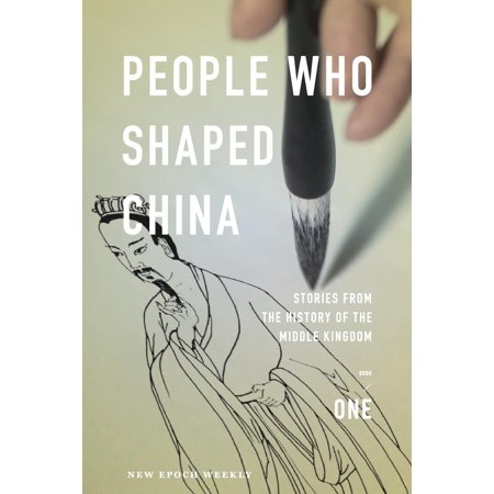 People Who Shaped China : Stories from the History of the Middle (Book Weekly)