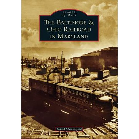 Ohio Railroad Stock - The Baltimore & Ohio Railroad in Maryland