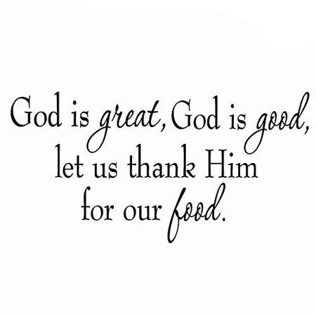 VWAQ God is Great, God is Good, Let Us Thank Him For Our Food Wall Decal (Let Us Cling)