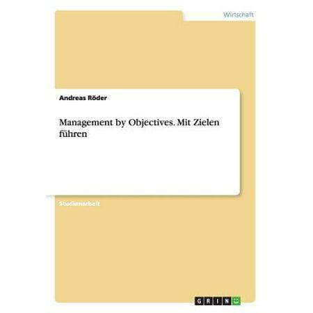 Management by Objectives  Mit Zielen Fuhren