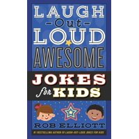 Laugh-Out-Loud Jokes for Kids: Laugh-Out-Loud Awesome Jokes for Kids (Paperback)