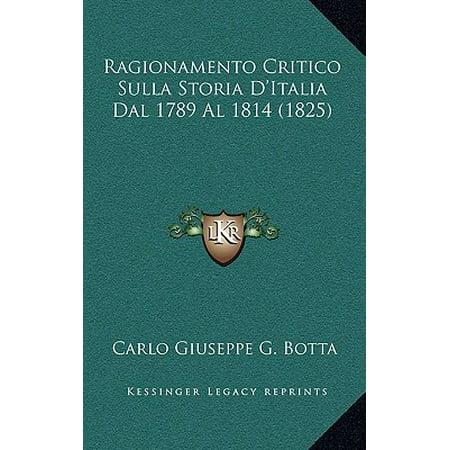 ragionamento critico sulla storia d 39 italia dal 1789 al 1814 1825. Black Bedroom Furniture Sets. Home Design Ideas