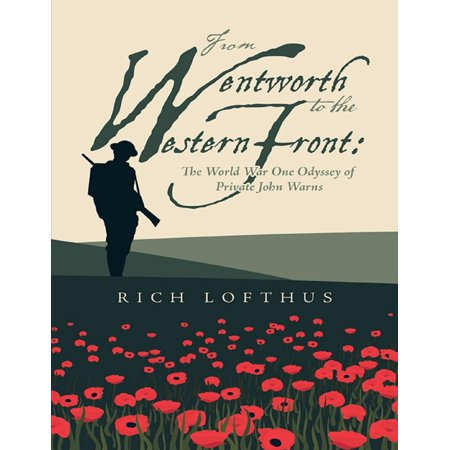 Warn Front Rock (From Wentworth to the Western Front: The World War One Odyssey of Private John Warns -)