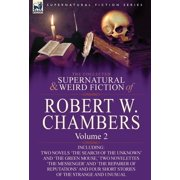 The Collected Supernatural and Weird Fiction of Robert W. Chambers (Hardcover)