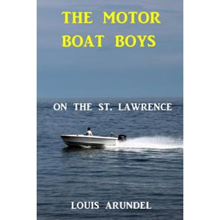 The Motor Boat Boys on the St. Lawrence - eBook