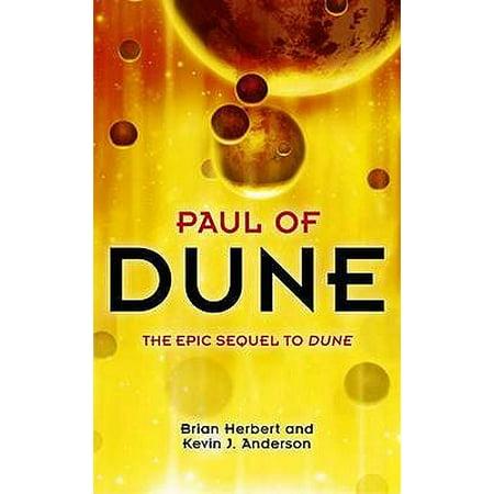 Paul of Dune. Brian Herbert and Kevin J. Anderson