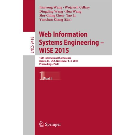 Web Information Systems Engineering – WISE 2015 - (International Journal Of Web Engineering And Technology)