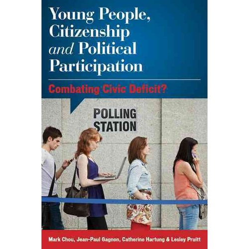 young people citizenship and political participation combating civic deficit pdf