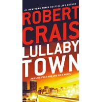 Lullaby Town : An Elvis Cole and Joe Pike Novel