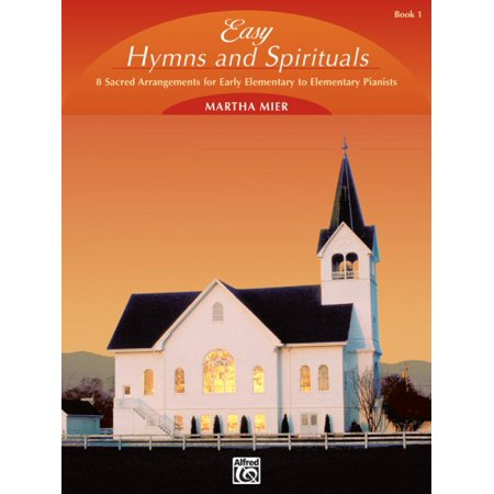 Easy Hymns and Spirituals, Book (Alfred Hymns Keyboard)