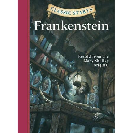 Classic Starts(r) Frankenstein - Frankenstein For Kids