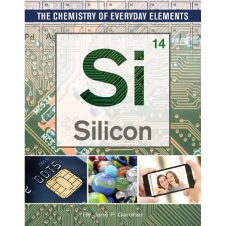 SILICON - GARDNER, JANE P.