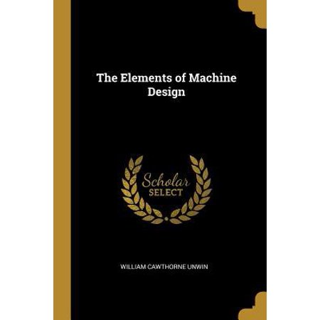 The Elements of Machine Design Paperback