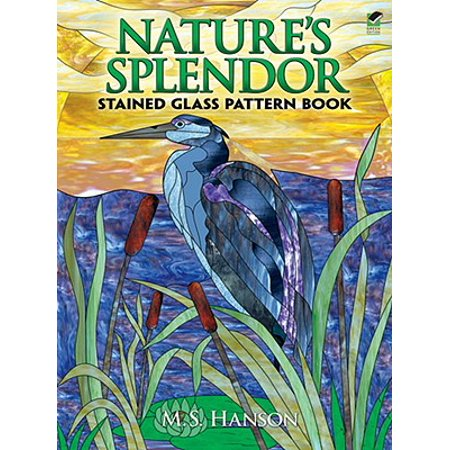 - Nature's Splendor Stained Glass Pattern Book : A Dual-Language Book