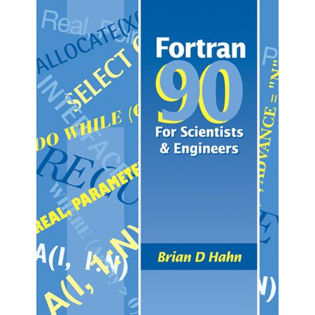 FORTRAN 90 for Scientists and Engineers - eBook