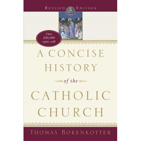 A Concise History of the Catholic Church (Revised Edition) - History Halloween Catholic Church
