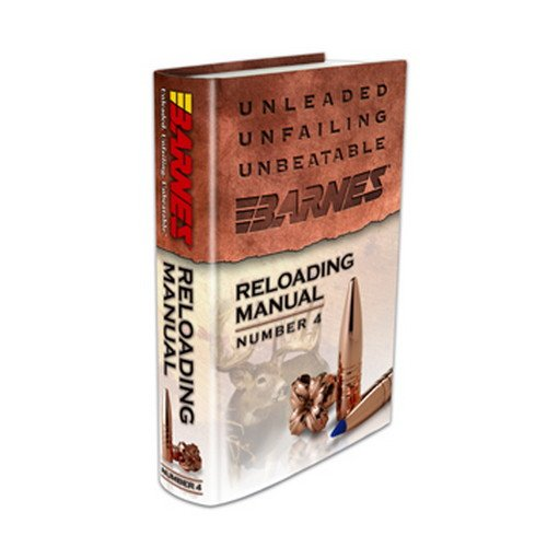 30745 4th Edition Reloading Manual,, Hard cover reloading manual By Barnes Bullets by