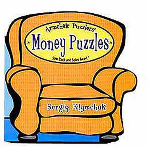 Armchair Puzzlers Book: Money Puzzles
