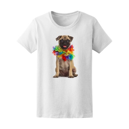 Pug Wearing A Hawaiian Lei Tee Women's -Image by Shutterstock - Leia Outfits