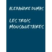 LES TROIS MOUSQUETAIRES - eBook