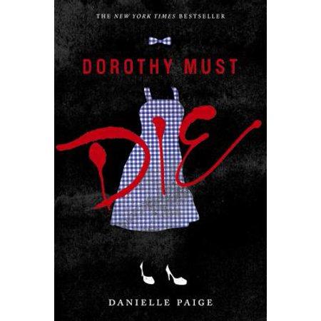 Dorothy Must Die - Teen Dorothy