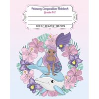 Composition Notebook Mermaid: Primary Composition Notebook Grades K-2: Full Page Handwriting Practice Paper With Dashed Midline - Mermaid on Whale (Paperback)